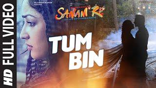 TUM BIN Full Video Song | SANAM RE | Pulkit Samrat, Yami Gautam, Divya Khosla Kumar | T-Series width=