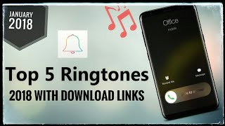 Top 5 Awesome Ringtones 2018