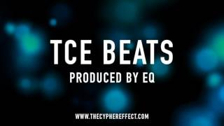 TCE Beats: Can We Live ( Produced By EQ ) [ Hip Hop / Rap / Cypher Instrumental ]