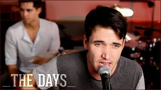 The Days - Avicii (Official Music Video)- Acoustic Cover by Corey Gray, Jake Coco and Tay Watts