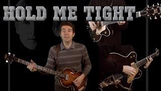 Hold Me Tight - Studio Cover - Vocals, Guitar, Bass and Drums - The Beatles