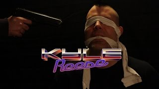 THE REVENANT - KYLE REESE | MUSIC VIDEO