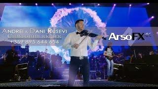 Andrei & Dani Rusevi - Simfonia Kyuchek  OFFICIAL 4K MUSIC CLIP 