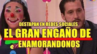 DESTAPAN en REDES SOCIALES el GRAN ENGAÑO DE ENAMORANDONOS