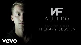 NF - All I Do (Audio)
