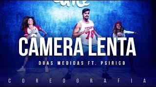 Câmera Lenta - Duas Medidas ft. Psirico | FitDance TV (Coreografia) Dance Video