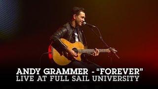 "Andy Grammer ""Forever"" Live at Full Sail University"
