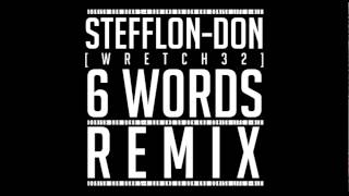 Stefflon-Don 6 Words (Wretch 32 Remix)