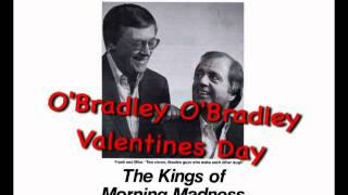 O'Bradley O'Bradley checks in with Frank And Mike on Valentine's Day