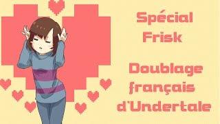 [FR] Undertale  - Spécial Frisk (French Fandub)