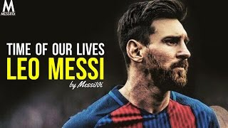 Lionel Messi 2017 ▶ Time Of Our Lives | INSANE Dribbling Skills & Goals | HD NEW