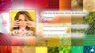 Voa Voa Brabuleta (Xote da Brabuleta) Chayene (Ver. EXCLUSIVA - Legendado)
