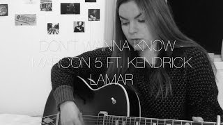 Don't Wanna Know - Maroon 5 ft. Kendrick Lamar (Cover by Iris Marie)