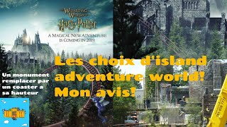 Les choix d'island adventure world! Mon avis!