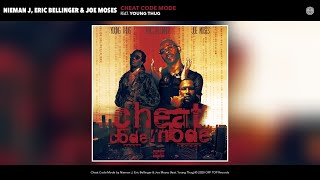 Eric Bellinger, Joe Moses & Nieman J - Cheat Code Mode (ft. Young Thug)