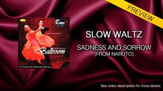 SLOW WALTZ | Dj Ice- Sadness and Sorrow (from Naruto) (29 BPM)