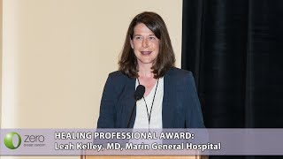 Leah Kelley, MD: Healing Professional Award