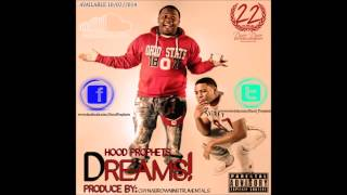 Hood Prophets -  (Dreams) Prod. By Chyna Brown Instrumentals