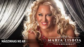 Maria Lisboa - Mãozinhas no ar