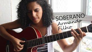 Soberano - Armando Filho (Cover)