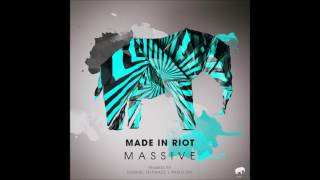 Made In Riot  - Massive (Original Mix) [Set About] OUT NOW