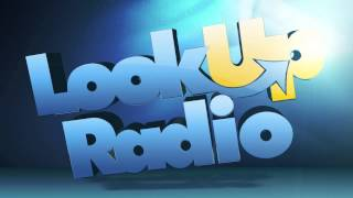 Look Up Radio - Live Intro