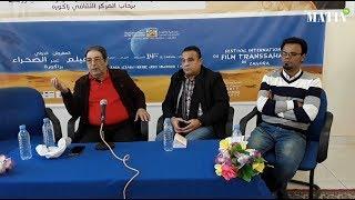 14ème Festival du Film Transsaharien de Zagora : Quelle relation entre la littérature et le Cinéma?