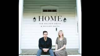 Kim Walker-Smith & Skyler Smith - Face To Face - Home 2013
