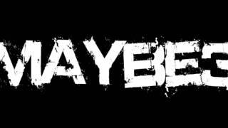 Maybe3 - Lembranças