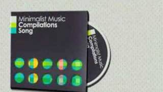Minimal Music Compilation