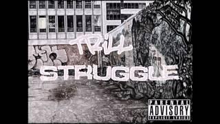 Trill - Struggle