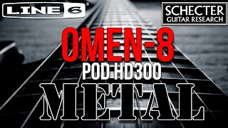 Schecter Omen 8 meet Line 6 POD HD - Metal