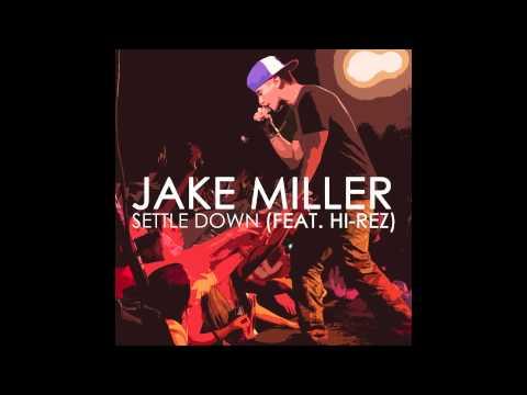 jake-miller-settle-down-feat-hi-rez-millertime2892