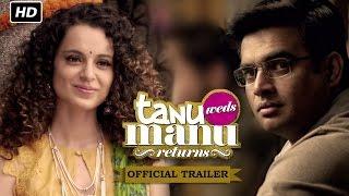 Tanu Weds Manu Returns | Official Trailer | Kangana Ranaut, R. Madhavan width=