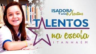 Talentos na Escola - Isadora Martins