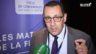 Les Matinales de la fiscalité : Déclaration de Anas Abou El Mikias