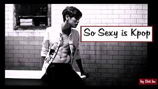 HOT and SEXY K-POP | Male Version
