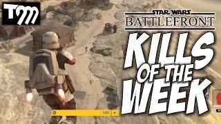 Star Wars Battlefront - KILLS OF THE WEEK #51