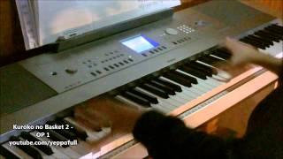 黒子のバスケ 2期 OP [ Piano ] - Kuroko no Basket Season 2 OP - The Other Self (Piano)