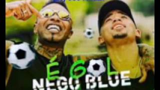 MC nego blue - É gol /part. Gabriel jesus  (Strong Funk)