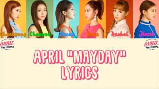 "APRIL 에이프릴 "" MAYDAY "" Lyrics (ColorCoded+Han+Rom+Eng)"