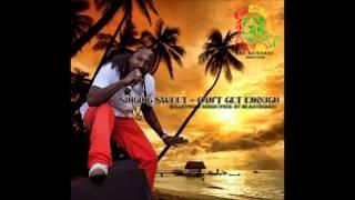 Singing Sweet - Can't Get Enough - BulletProof Riddim - Feb 2013
