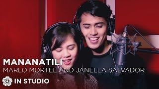Marlo Mortel and Janella Salvador - Mananatili (Official Recording Session with Lyrics)