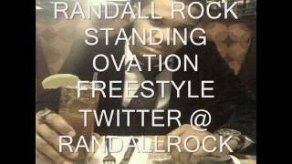RANDALL ROCK - STANDING OVATION FREESTYLE