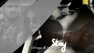 Grego & Margot - Stay