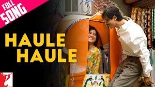 Haule Haule - Full Song   Rab Ne Bana Di Jodi   Shah Rukh Khan   Anushka Sharma