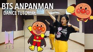 BTS (방탄소년단) ANPANMAN Dance Tutorial | Full w Mirror [Charissahoo] width=