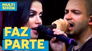 Faz Parte | Projota + Anitta | Música Boa ao Vivo| Multishow