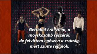 Will i am - Feeling Myself ft. Miley Cyrus, Wiz Khalifa, French Montana (magyar felirattal)