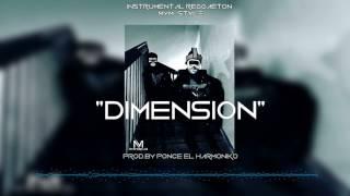 """DIMENSION""- Reggaeton Beat/Pista MYM Style (VENDIDA) (Prod.by Ponce El Harmoniko)"
